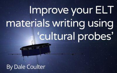 Improve your ELT materials writing using 'cultural probes'