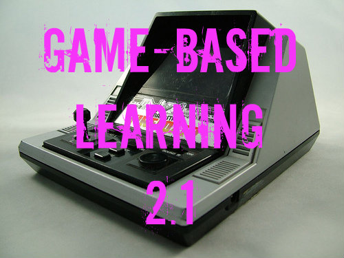 Game-Based Learning 2.1: How & When
