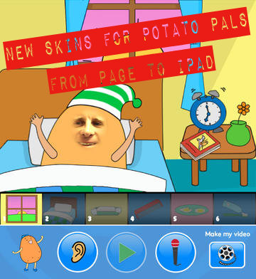 New Skins for Potato Pals: From Page to iPad