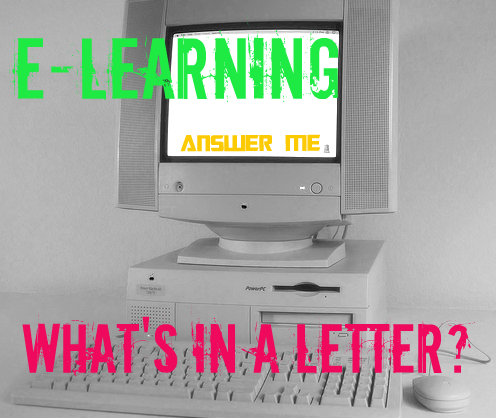 E-Learning: What's In A Letter?