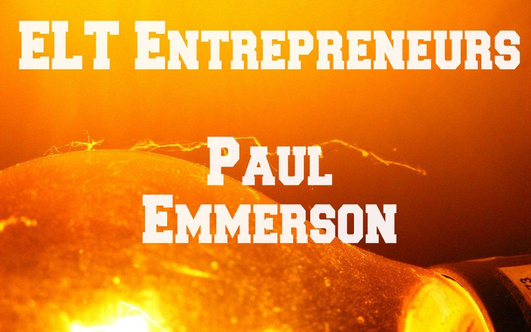 ELT Entrepreneurs – Paul Emmerson
