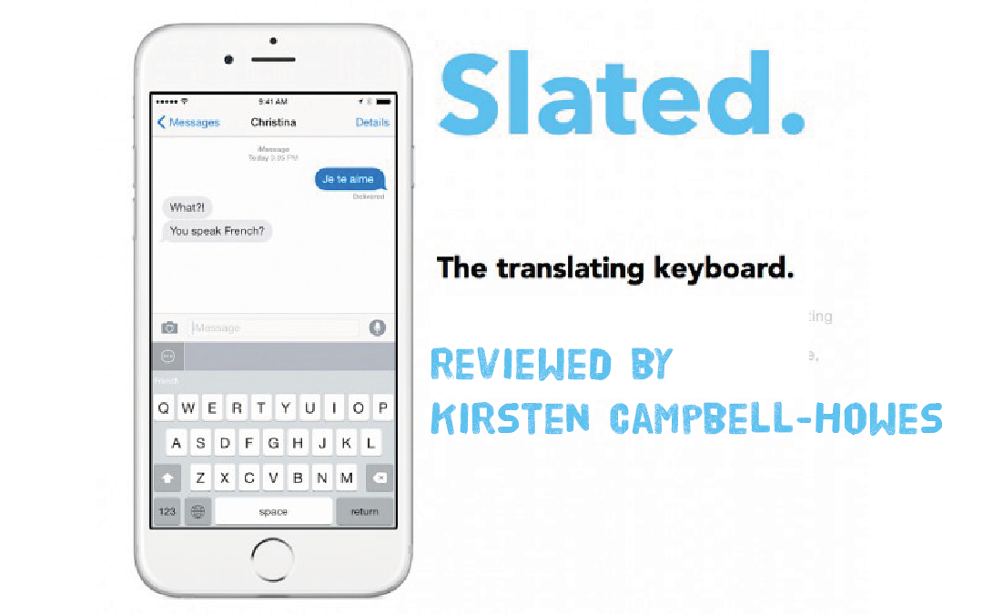 Slated translating keyboard app: reviewed