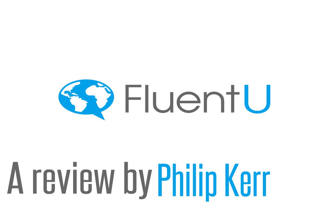 FluentU: A review by Philip Kerr