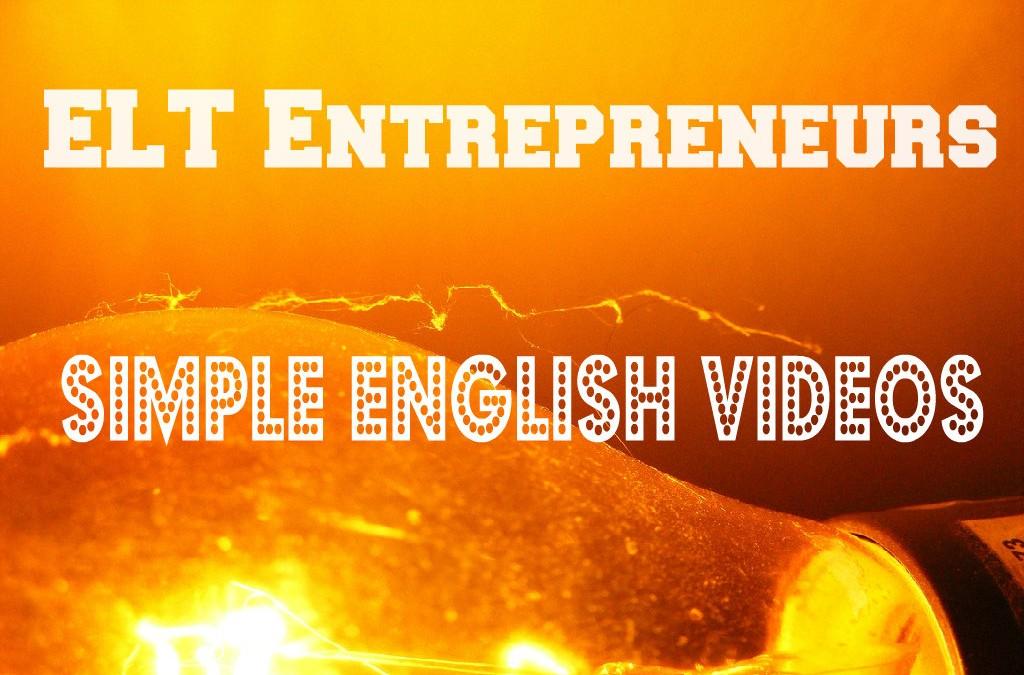 ELT Entrepreneurs – Simple English Videos