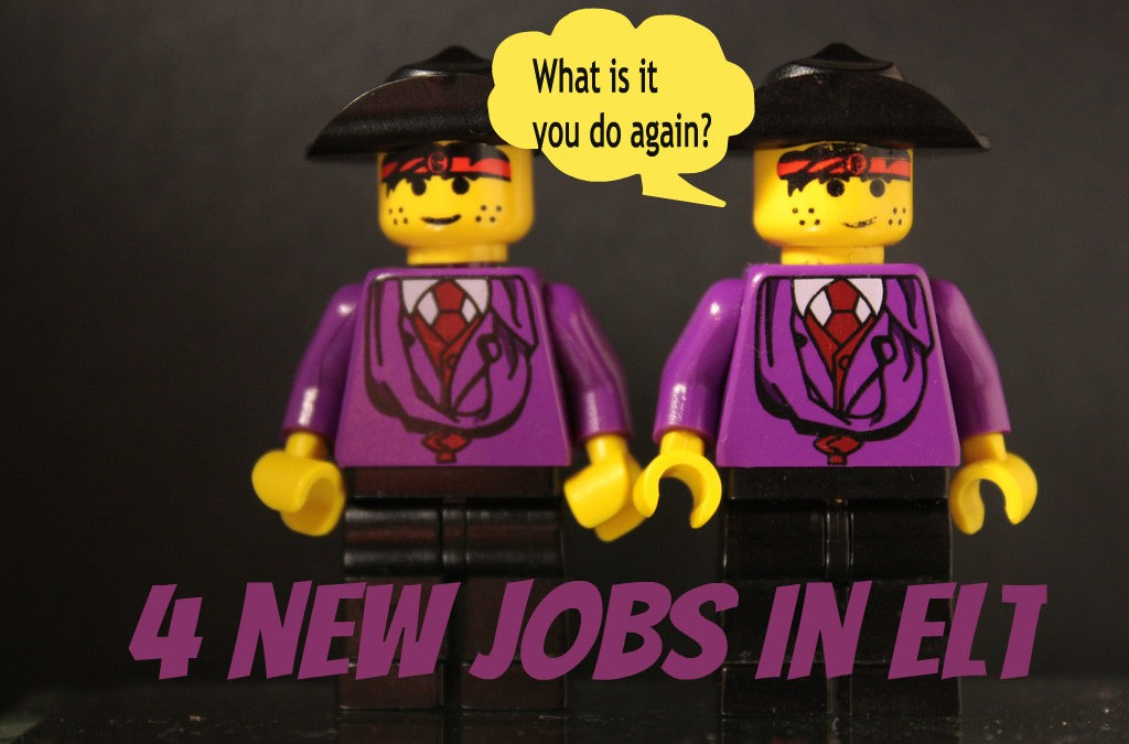 What is it you do again? Four new jobs in ELT