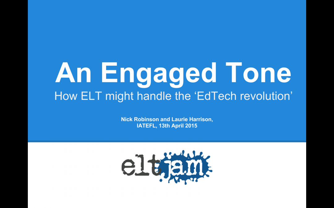 ELTjam at IATEFL 2015: How ELT might handle the 'EdTech revolution'
