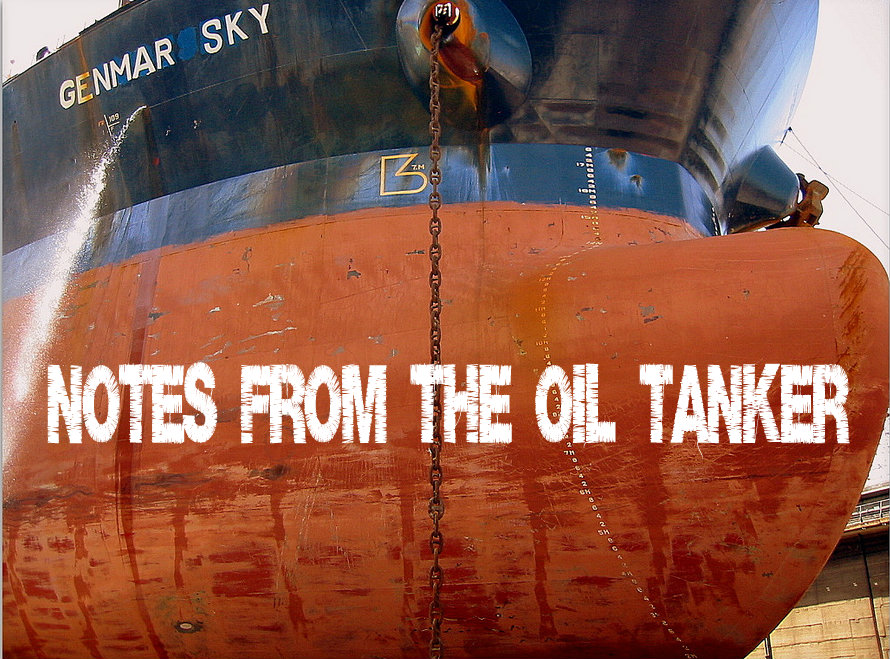 Notes from the oil tanker