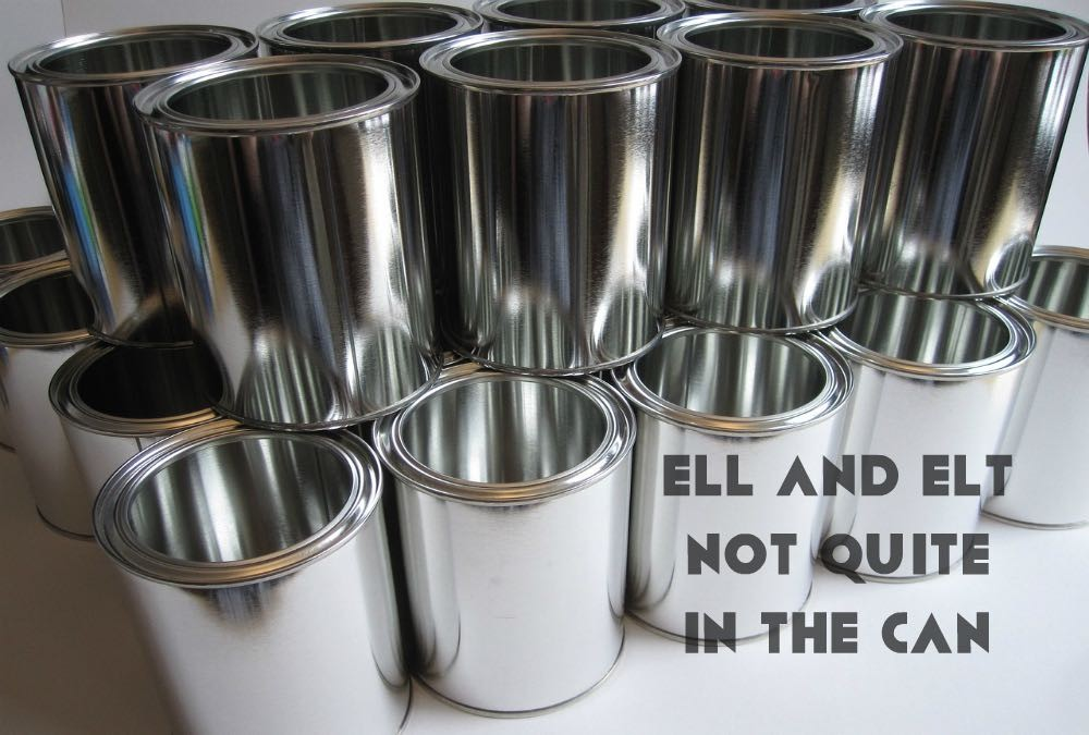 ELL and ELT not quite in the Can