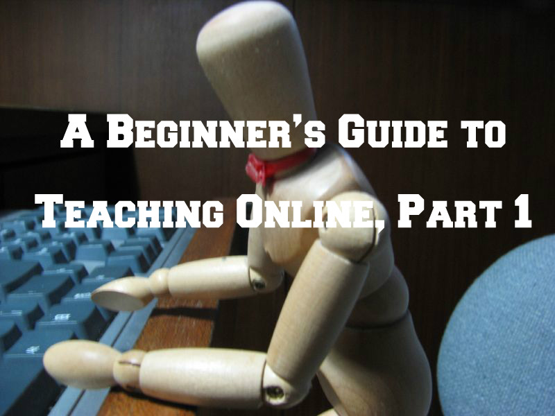 A beginner's guide to teaching online, part 1: which platform to use?