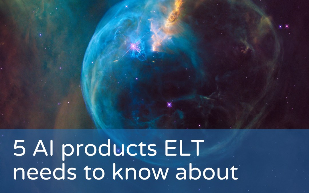 5 AI products ELT needs to know about