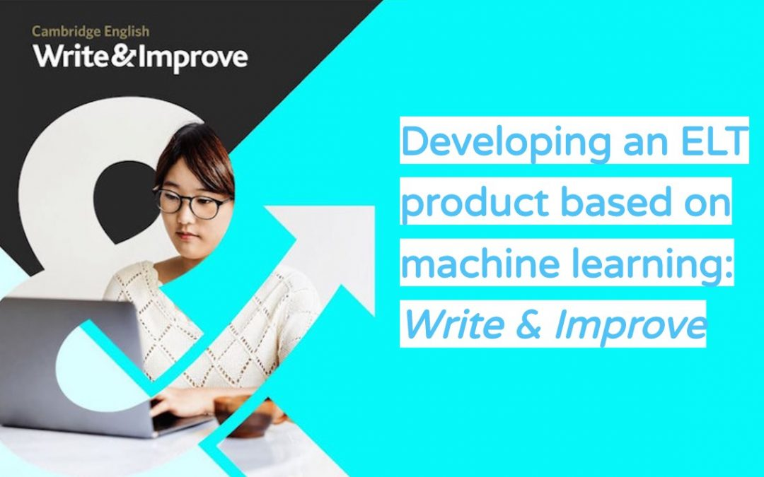 Developing an ELT product based on machine learning: Write & Improve