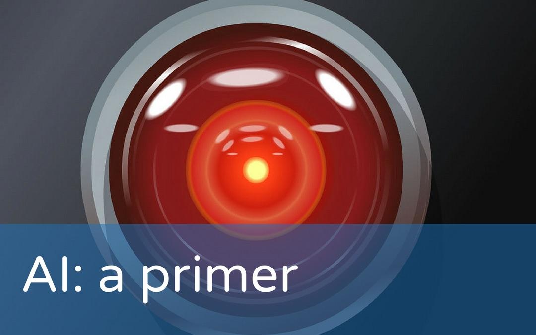 AI: a primer