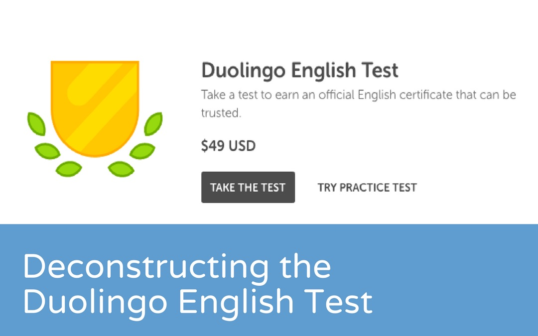 Deconstructing The Duolingo English Test DET ELTjam