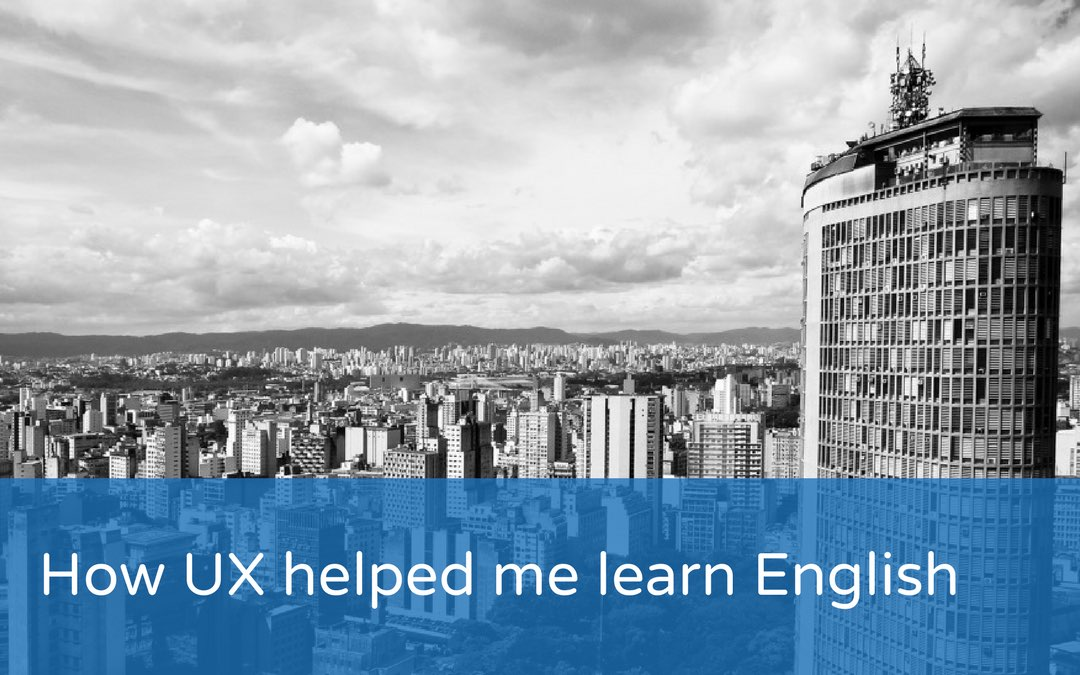 How UX helped me learn English