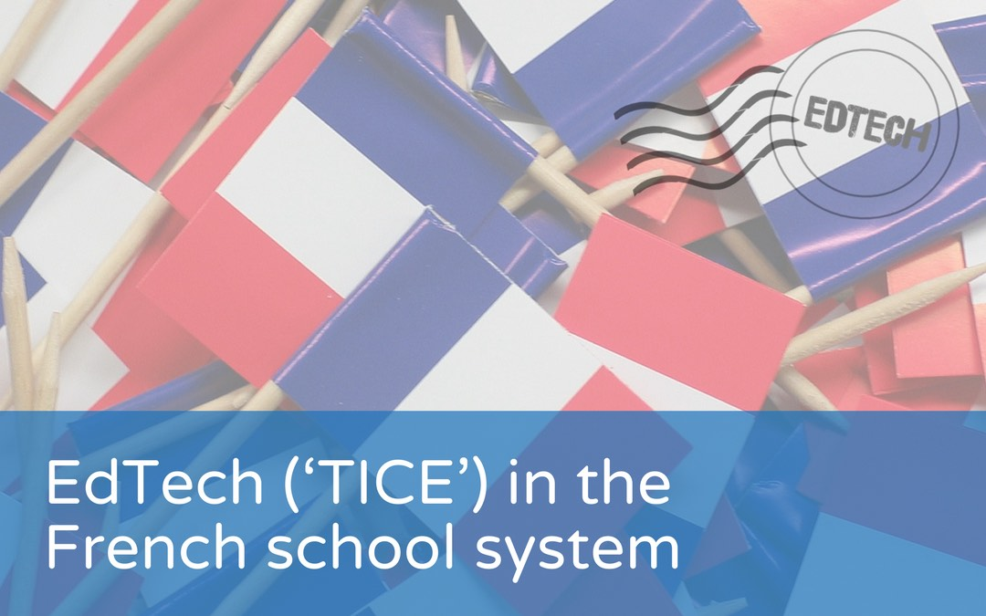 EdTech ('TICE') in the French school system