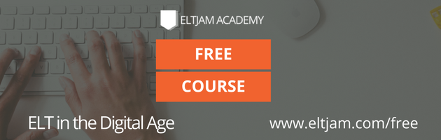 Get our course 'ELT in the Digital Age' free