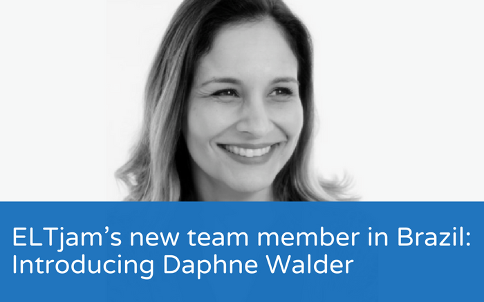 ELTjam's new team member in Brazil: Introducing Daphne Walder