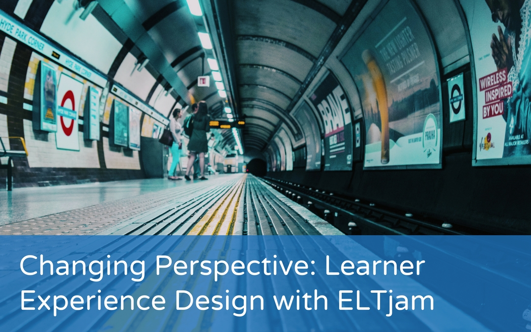 Changing Perspective: LXD with ELTjam