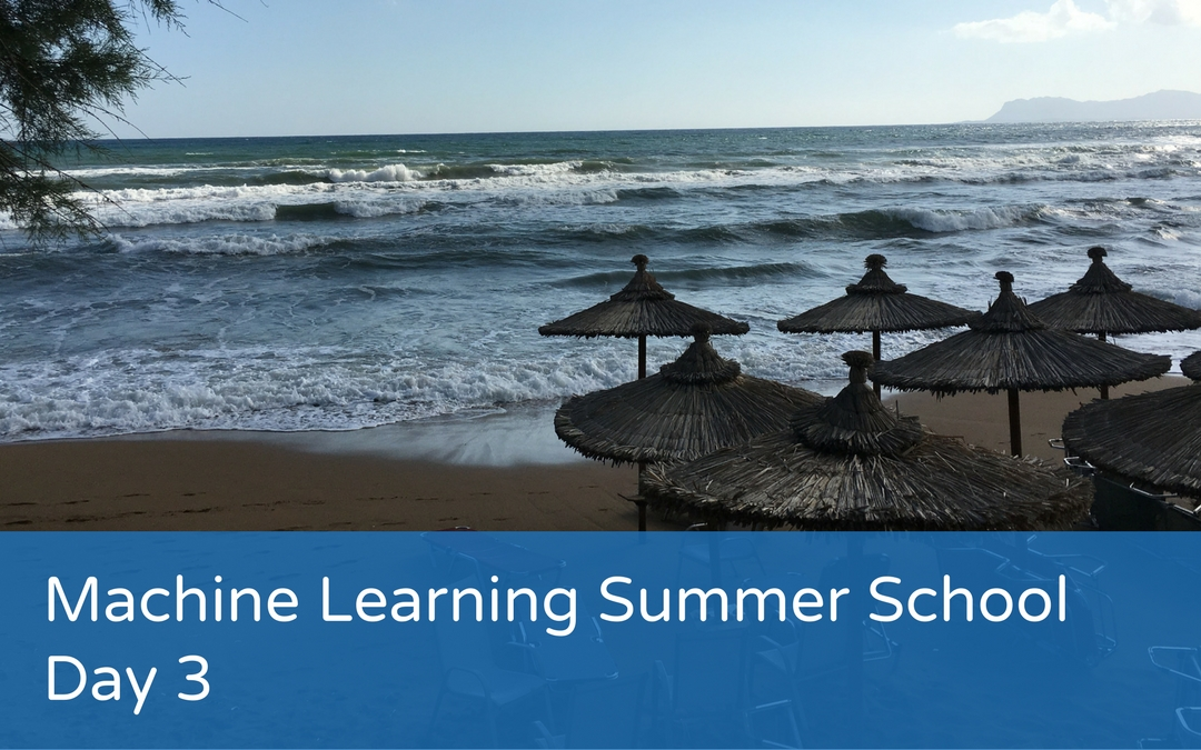 Machine Learning Summer School – Day 3
