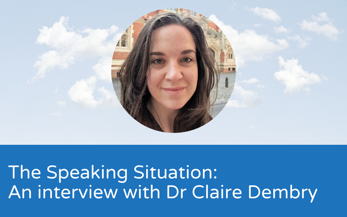 The speaking situation: an interview with Dr. Claire Dembry