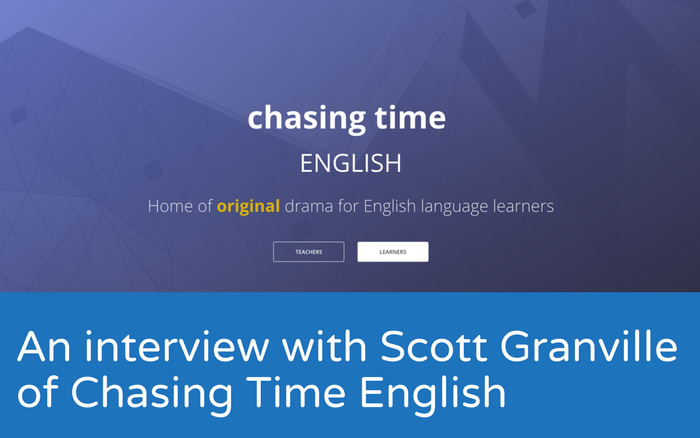 An interview with Scott Granville of Chasing Time English