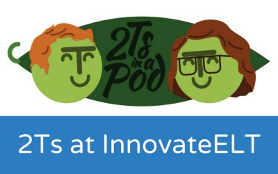 2Ts in a Pod: InnovateELT podcast