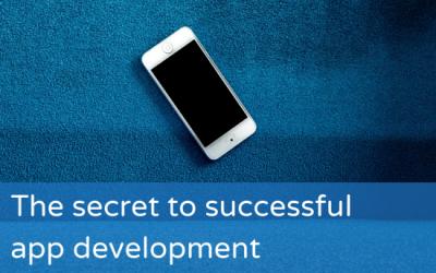 The secret to successful app development