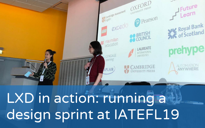 LXD in action: running a design sprint at IATEFL 2019