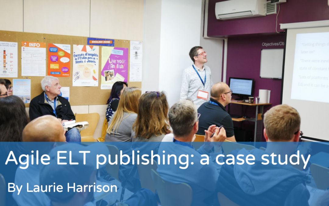 Agile ELT publishing: a case study